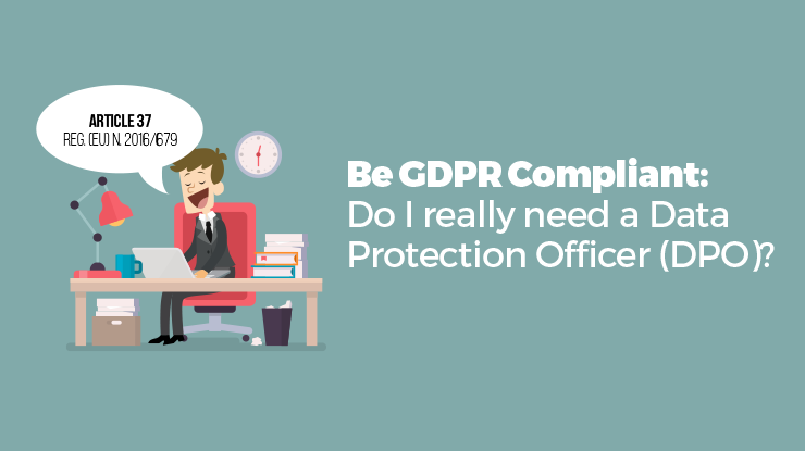 [Infographic] Data Protection Officer (DPO): should your business appoint one, or not?