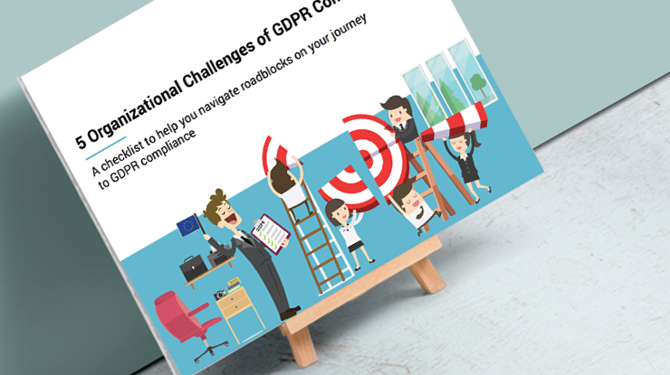 5-critical-organizational-challenges-of-GDPR-compliance.png